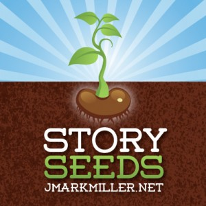 story seeds 03 300x300 Story Seeds Collection #2